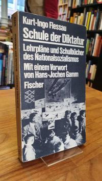 Flessau, Schule der Diktatur – Lehrpläne und Schulbücher des Nationalsozialismus