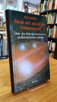 Davies, Sind wir allein im Universum? – über die Wahrscheinlichkeit außerirdisch
