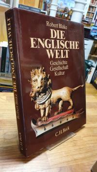 Die englische Welt – Geschichte, Gesellschaft, Kultur,