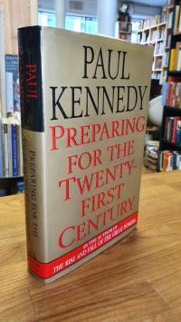 Kennedy, Preparing for the twenty-first century,