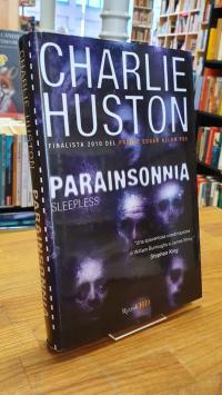 Huston, Parainsonnia (Sleepless),