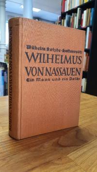 Kotzde-Kottenrodt, Wilhelmus von Nassauen – Ein Mann und ein Volk,