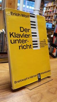 Wolf, Der Klavierunterricht – Ein Leitfaden durch die Unterrichtspraxis,