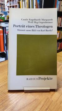 Barth, Porträt eines Theologen – Stimmt unser Bild von Karl Barth?