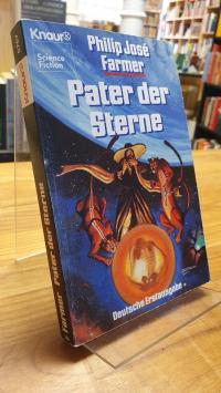 Farmer, Pater der Sterne – Science-Fiction-Roman,