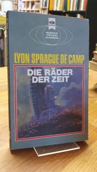 Sprague De Camp, Die Räder der Zeit – klassische Science-Fiction-Erzählungen,