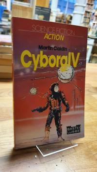 Caidin, Cyborg IV,