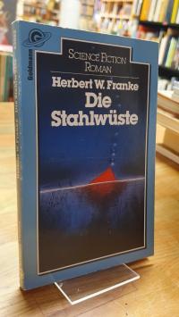 Franke, Die Stahlwüste – Science-Fiction-Roman,