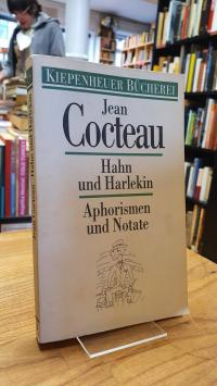 Cocteau, Hahn und Harlekin – Aphorismen und Notate,