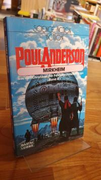 Anderson, Mirkheim – Aus den Chroniken der Polesotechnischen Liga  – Band 4,