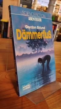 Eklund, Dämmerfluss – Science-Fiction-Roman,