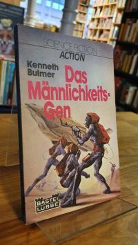 Bulmer, Das Männlichkeits-Gen – Science-Fiction-Roman,