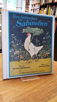 """Das Hühnchen """"Sabinchen"""","""