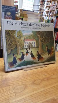 Die Hochzeit der Frau Füchsin – nach dem Märchen der Brüder Grimm,