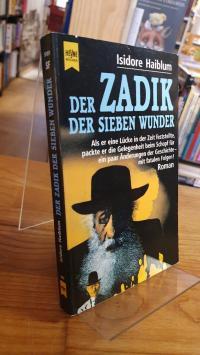 Haiblum, Der Zadik der sieben Wunder – Roman,