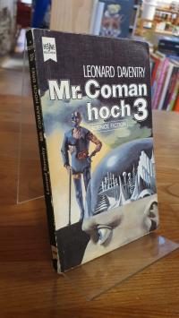 Daventry, Mr. Coman Hoch 3 – Science-Fiction-Roman,