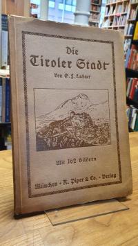 Luchner, Die Tiroler Stadt,