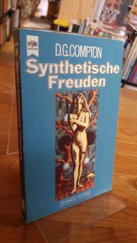 Compton, Synthetische Freuden – Science-Fiction-Roman,