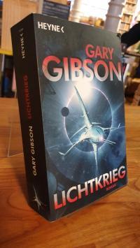 Gibson, Lichtkrieg,