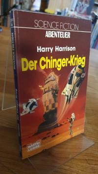 Harrison, Der Chinger-Krieg – Science-Fiction-Roman,