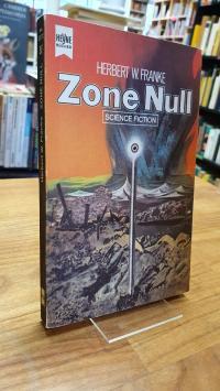 Franke, Zone Null – Science Fiction-Roman,