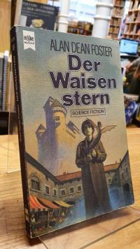 Foster, Der Waisenstern – Science-Fiction-Roman,