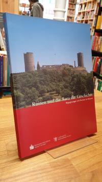 Ruinen und die Aura der Geschichte,