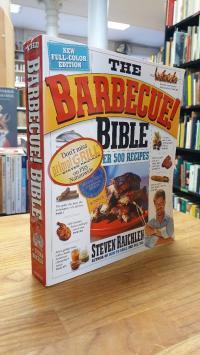 Raichlen, The Barbeque! Bible,