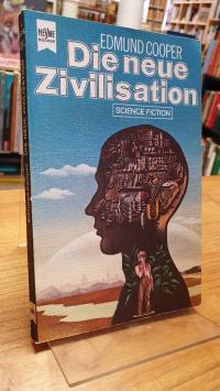 Cooper, Die neue Zivilisation – Science-Fiction-Roman,
