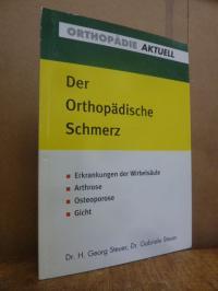 Steuer, Der Orthopädische Schmerz – Erkrankungen der Wirbelsäule – Arthrose – Os