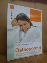 Bartl, Kursbuch Osteoporose – die neuesten Therapien gegen Knochenschwund; mit B