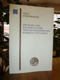 Sternberger, Die Stadt und das Reich in der Verfassungslehre des Marsilius von P
