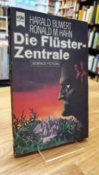 Buwert, Die Flüster-Zentrale – Science-Fiction-Roman,