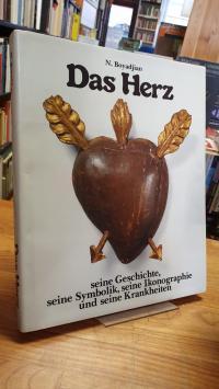 Das Herz – Seine Geschichte,seine Symbolik, seine Ikonographie und seine Krankhe