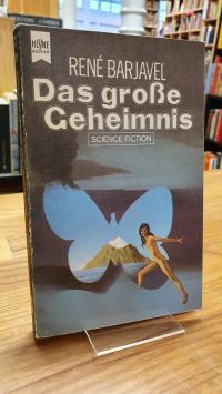 Barjavel, Das grosse Geheimnis – Science-Fiction-Roman,