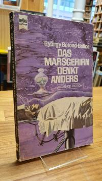 Botond-Bolics, Das Marsgehirn denkt anders – Science-Fiction-Roman,
