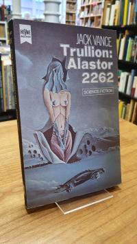 Vance, Trullion, Alastor 2262 – Fantasy Roman,