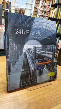 Sitte, 24 h Frankfurt – Ein Tag in der Mainmetropole,