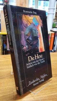 Bog, Die Hexe – Schön wie der Mond – häßlich wie die Nacht,