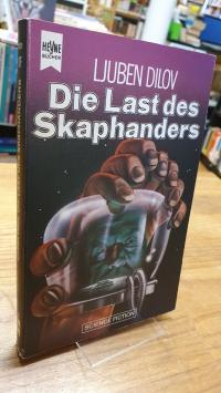 Dilov, Die Last des Skaphanders – Science-Fiction-Roman,