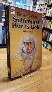 Bretnor, Schimmelhorns Gold – Science Fiction,