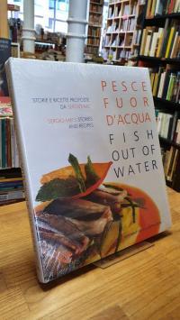 Mei, Sergio Mei – Pesce fuor d'acqua- / Fish out of water,