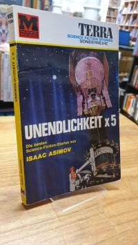 Asimov, Unendlichkeit x 5,