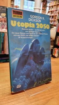 Dickson, Utopia 2050,