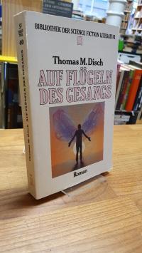 Disch, Auf Flügeln des Gesangs – Science-Fiction-Roman,
