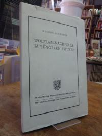 Schröder, Wolfram-Nachfolge im 'Jüngeren Titurel' – Devotion oder Arroganz,