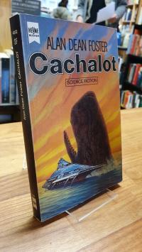 Foster, Cachalot – Ein Roman aus dem Homanx-Commonwealth – Science-Fiction-Roman