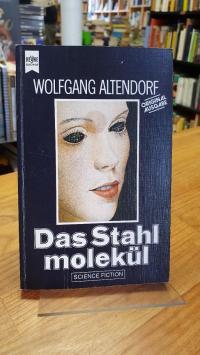 Altendorf, Das Stahlmolekül,