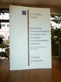 Weber, Wolframs von Eschenbach Antwort auf Gotfrids von Strassburg 'Tristan' – Z