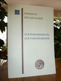 Müller-Karpe, Zur Periodisierung der Vorgeschichte,